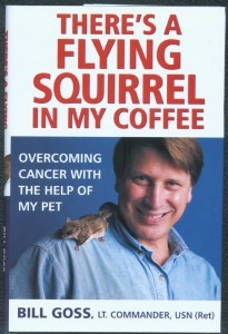 "Bill book about surviving cancer with the help of ""Rocky"" the flying squirrel"